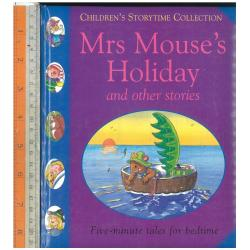 Mrs mouse's holiday