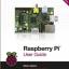 Raspberry Pi User Guide Book, Author Eben Upton thumbnail 1